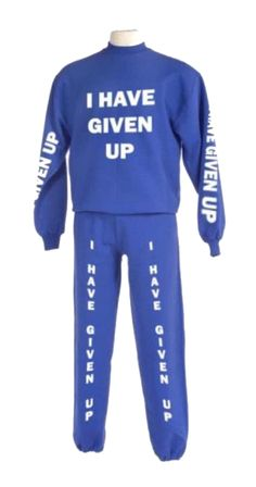 'I have given up' sweats...  I need these to wear when the solicitors come a calling .