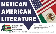 Join us this fall! Mexican American Literature class at #LSCKingwood. Fall 2017