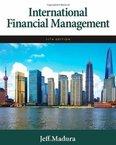 International Financial Management by Jeff Madura. Save 20 Off!. $204.22. Publication: October 12, 2011. Author: Jeff Madura. Publisher: South-Western College Pub; 11 edition (October 12, 2011). Edition - 11. 736 pages