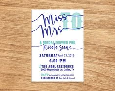 Host a fun bridal shower with this Miss to Mrs. Bridal Shower invitation. Choose from pink or blue! More colors in my shop!  This listing is only for