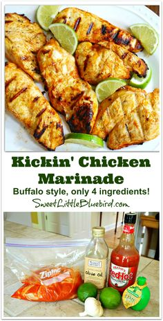 Kickin' Chicken Marinade - Buffalo Style! Only 4 ingredients {Frank's RedHot, olive oil, lime juice and garlic} So simple! So good! Also terrific with shrimp!    SweetLittleBluebird.com