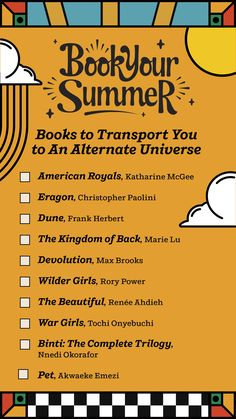 If you're looking for books to take you out of this world, check out this handy checklist of books that will transport you to an alternate universe. From classic science fiction and fantasy like Frank Herbert's Dune to modern masterworks like Nnedi Okorafor's Binti Trilogy, you will find the perfect summer escapes between the pages of these books.