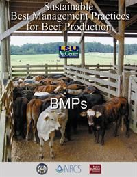 Beef Cattle Production Best Management Practices - LSU AgCenter