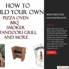 SMOKER BBQ PIZZA BREAD OVEN TANDOORI GRILL #HOWTO