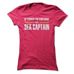 Sea Captains are awesome T Shirt, Hoodie, Sweatshirt