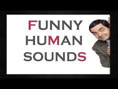 Funny Human Sounds   HQ