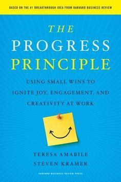"""The best leadership books of 2011 - """"The Progress Principle"""" by Teresa Amabile and Steven Kramer"""