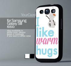 Olaf Disney Frozen  Quote For Samsung Galaxy S3 Hard Plastik Case | YourCazeMate - Accessories on ArtFire