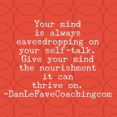 Feed your mind every day the kind of nourishment that supports your growth & divine seed planted inside if you.