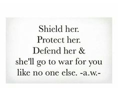 ˚°◦ღ...she'll go to war for you