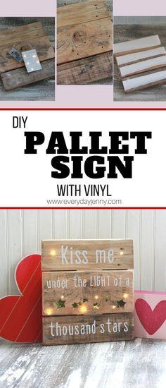 DIY Pallet sign tutorial with vinyl words cut with the Cricut. #Cricut #Cricutmade