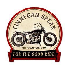 From the Classic Motorcycle licensed collection, this Finnegan Spear round banner metal sign measures 15 inches by 16 inches and weighs in at 2 lb(s). This round banner metal sign is hand made in the USA using heavy gauge american steel and a process known as sublimation, where the image is baked into a powder …