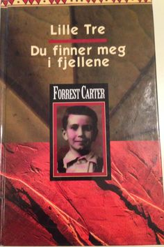 Lille tre, Forrest Carter