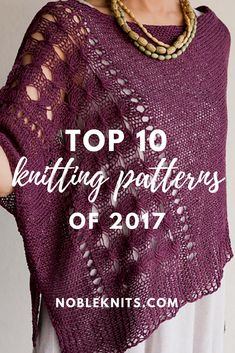 Happy Knit Year: Top 10 Patterns of 2017. How many of these project have you made?