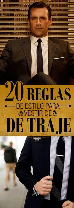 20 Reglas de estilo para vestir de traje que TODO hombre debe conocer 7f03ffa1b006
