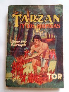TARZAN Y LAS HORMIGAS ANT MEN XRARE SPANISH 1945 Ed TOR ARGENTINA