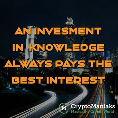 Invest in your Knowledge! Investing, Knowledge, Calm, Good Things, Motivation, World, Life, Ideas, The World