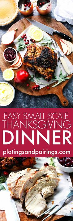 Follow this game plan for an easy small scale Thanksgiving Dinner. Roasted bone-in turkey breast, stuffing, mashed potatoes, glazed carrots and even pie!