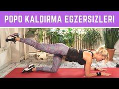 POPO KALDIRMA VE KALÇA ŞEKİLLENDİRME EGZERSİZLERİ - YouTube