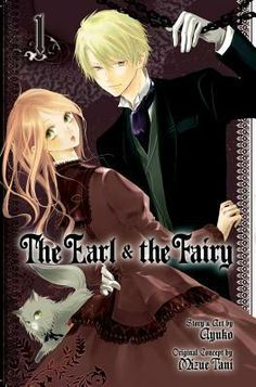 Hakushaku to yousei (earl and fairy) #anime #manga -adventure/fantasy/historical/magic/romance/shoujo