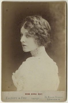 soyouthinkyoucansee:   Miss Edna May For Madeleine Elliot & fry 55 baker street London west