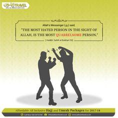 """Allah's Messenger (ﷺ) said, ""The most hated person in the sight of Allah, is the most quarrelsome person."" [#Hadith: Sahih al Bukhari 50] #islamicknowlegde #sahihalbukhari #Umrah #Blessed #Muslims #Religion #Sunnah #Ummah #Hajj2018 #ZaitoonTravel"