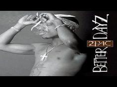 2pac Better Dayz Full Album