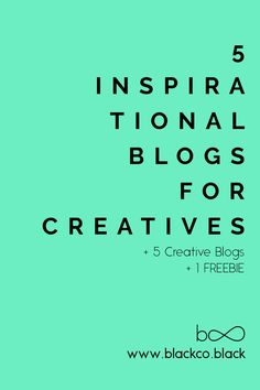 Looking for inspiration? Read my last post about inspirational blogs for creatives and feel motivated to create. Get your Inspirational Print Freebie!