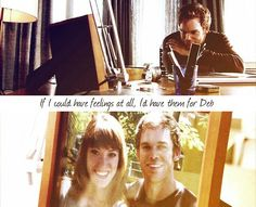 Dexter .. If I could have feelings at all, I'd have them for Deb ♥