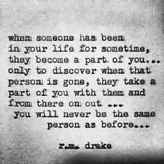 Happened so many times I'm not sure there's much of me left....