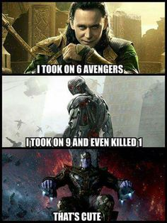But which of them died from taking on the avengers? Ultron and Thanos died fighting the avengers. Loki survived them, therefore he's better than Thanos and Ultron. Avengers Humor, The Avengers, Marvel Jokes, Funny Marvel Memes, Dc Memes, Marvel Dc Comics, Marvel Heroes, Captain Marvel, Funny Comics