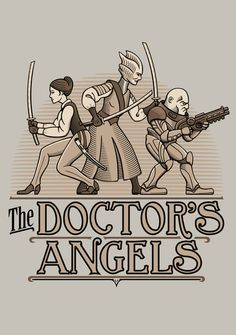 The Doctor's Angels by Doodle Dojo