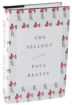 The Sellout by Paul Beatty (Photo: Sonny Figueroa/The New York Times)