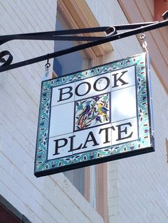 The Book Plate Bookstore ~ Chestertown, Maryland Good Books, Books To Read, Storefront Signs, Cafe Sign, Store Signs, Any Book, Hanging Signs, Reading, Chestertown Maryland