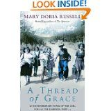 A Thread Of Grace by Mary Doria Russell (
