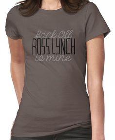 Back Off Ross Lynch Is Mine Women's T-Shirt