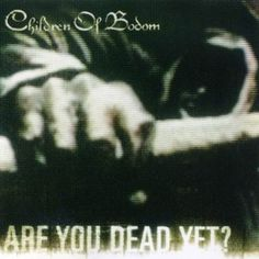 """Children Of Bodom- Living Dead Beat From The Album: """"Are You Dead Yet?"""" Lyric: Once again waiting for the darkness, beat up spun and scarred. Heavy Metal, Black Metal, Alexi Laiho, Children Of Bodom, Deadbeat, Vinyl Cd, Thing 1, Metal Albums, Thrash Metal"""