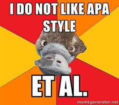 Funny!  Psychology Student Platypus - i do not like apa style et al.