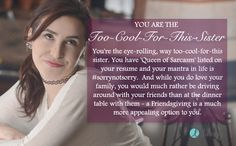 I am the Too-Cool-For-This Sister. Which crazy relative are you? - Quiz