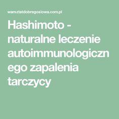 Hashimoto - naturalne leczenie autoimmunologicznego zapalenia tarczycy Chopsticks