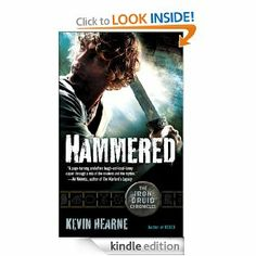 Amazon.com: Hammered: The Iron Druid Chronicles, Book Three (with bonus short story) eBook: Kevin Hearne: Kindle Store