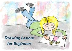 Drawing Lessons for Beginners:  - - - -  A framework for Learning How to Draw! - - - -  http://helloartsy.com/drawing-lessons-for-beginners/