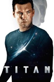 The Titan Full Movie Online HD | English Subtitle | Putlocker| Watch Movies Free | Download Movies | The TitanMovie|The TitanMovie_fullmovie|watch_The Titan_fullmovie