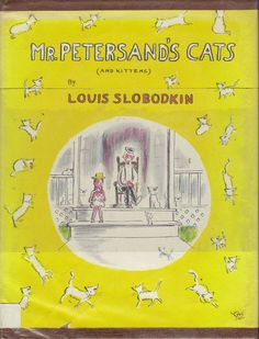 Mr. Petersands Cats and Kittens by Louis Slobodkin