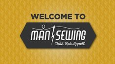 Welcome to Man Sewing!
