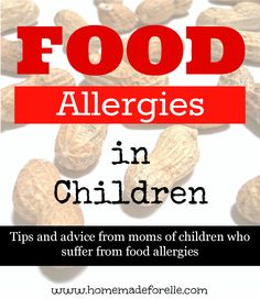 """Tips from Food Allergy Moms -- """"Learn to speak up and be your child's advocate – even with friends and family. Your child's life is at risk, don't be afraid to speak up! """" 