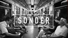 What is sonder? It'll really make you think.