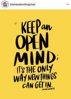 George Santayana, Colleen Hoover, Always Learning, The Only Way, Mindfulness, Wisdom, Education, Future, Future Tense