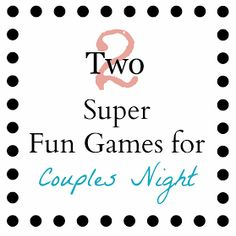 Your Crafty Friend: Couples Game Night