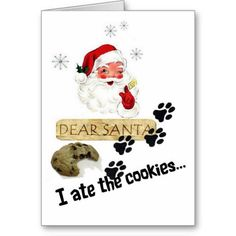 #Santa, I ate the Cookies, Christmas Greeting #Card #petrescue #dog #Christmas #adopt #rescue